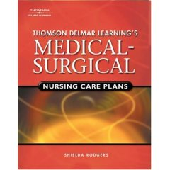Image of the book cover for 'THOMSON DELMAR LEARNING'S MEDICAL-SURGICAL NURSING CARE PLANS'