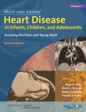 Image of the book cover for 'MOSS AND ADAMS' HEART DISEASE IN INFANTS, CHILDREN, AND ADOLESCENTS'