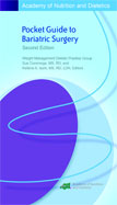 ACADEMY OF NUTRITION AND DIETETICS POCKET GUIDE TO BARIATRIC SURGERY