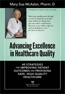 ADVANCING EXCELLENCE IN HEALTHCARE QUALITY