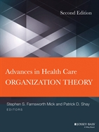 ADVANCES IN HEALTH CARE ORGANIZATION THEORY