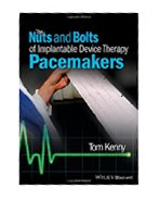 THE NUTS AND BOLTS OF IMPLANTABLE DEVICE THERAPY PACEMAKERS