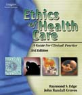 Image of the book cover for 'ETHICS OF HEALTH CARE'