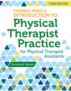 DREEBEN-IRIMIA'S INTRODUCTION TO PHYSICAL THERAPIST PRACTICE FOR PHYSICAL THERAPIST ASSISTANTS