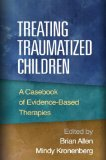 TREATING TRAUMATIZED CHILDREN