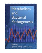 METABOLISM AND BACTERIAL PATHOGENESIS