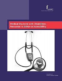 MEDICAL STUDENTS WITH DISABILITIES: RESOURCES TO ENHANCE ACCESSIBILITY