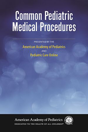 COMMON PEDIATRIC MEDICAL PROCEDURES VIDEO LIBRARY