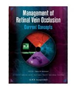 MANAGEMENT OF RETINAL VEIN OCCLUSION