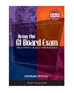 ACING THE GI BOARD EXAM