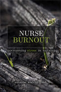 NURSE BURNOUT: COMBATING STRESS IN NURSING