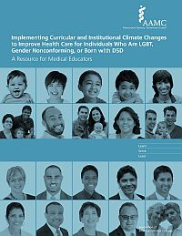Image of the book cover for 'Implementing Curricular and Institutional Climate Changes to Improve Health Care for Individuals Who are LGBT, Gender Nonconforming, or Born With DSD.'