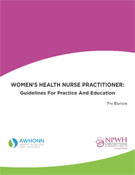 Women's Health Nurse Practitioner: Guidelines for Practice and Education