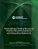 Image of the book cover for '2019-2020 Perianesthesia Nursing Standards, Practice Recommendations and Interpretive Statements'