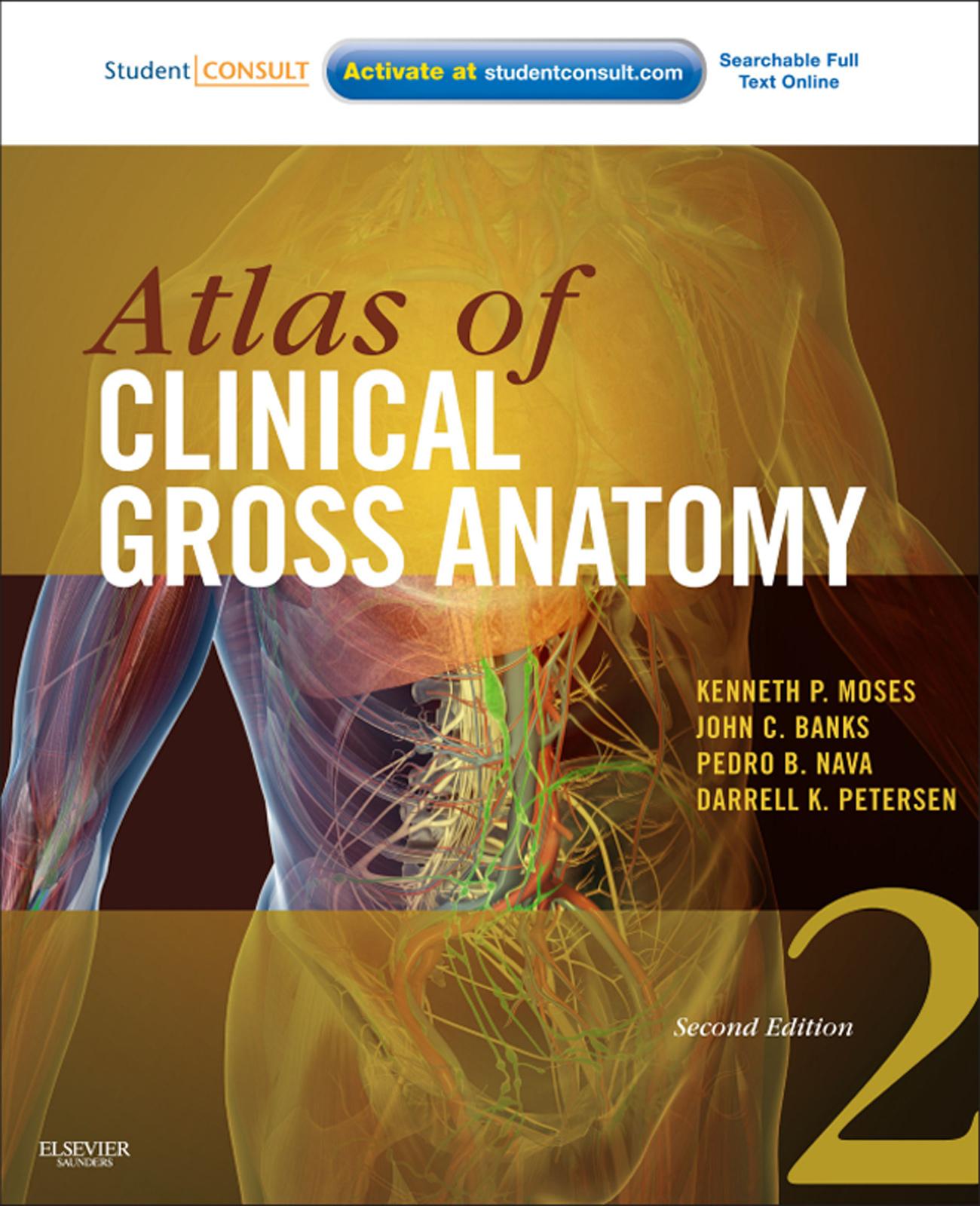 Atlas of Clinical Gross Anatomy   R2 Digital Library