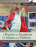 Image of the book cover for 'A Practice of Anesthesia for Infants and Children'