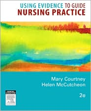 Image of the book cover for 'USING  EVIDENCE TO GUIDE NURSING PRACTICE'