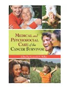 Image of the book cover for 'Medical And Psychosocial Care Of The Cancer Survivor'