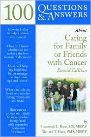Image of the book cover for '100 Questions & Answers About Caring For Family Or Friends With Cancer'