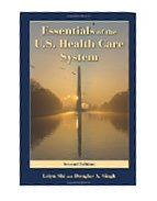 Image of the book cover for 'Essentials Of The U.S. Health Care System'
