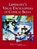 Image of the book cover for 'Lippincott's Visual Encyclopedia of Clinical Skills'