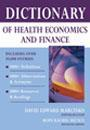 Image of the book cover for 'Dictionary of Health Economics and Finance'