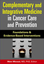 Image of the book cover for 'Complementary and Integrative Medicine in Cancer Care and Prevention'