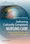 Image of the book cover for 'Delivering Culturally Competent Nursing Care'