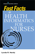 Image of the book cover for 'Fast Facts in Health Informatics for Nurses'