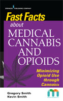 Image of the book cover for 'Fast Facts about Medical Cannabis and Opioids'
