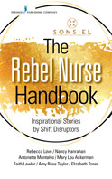 Image of the book cover for 'The Rebel Nurse Handbook'