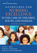 Image of the book cover for 'Guidelines for Nursing Excellence in the Care of Children, Youth, and Families'