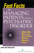 Fast Facts for Managing Patients with a Psychiatric Disorder