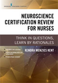 Image of the book cover for 'Neuroscience Certification Review for Nurses'