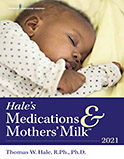 Hale's Medications & Mothers' Milk 2021