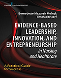 Image of the book cover for 'Evidence-Based Leadership, Innovation, and Entrepreneurship in Nursing and Healthcare'