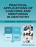 Image of the book cover for 'Practical Applications of Coaching and Mentoring in Dentistry'