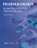 Image of the book cover for 'Pharmacology for the Prehospital Professional'