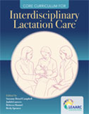 Image of the book cover for 'Core Curriculum for Interdisciplinary Lactation Care'