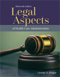 Image of the book cover for 'Legal Aspects of Health Care Administration'