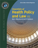 Image of the book cover for 'Essentials of Health Policy and Law'