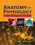 Image of the book cover for 'Anatomy and Physiology for Health Professionals'
