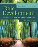 Image of the book cover for 'Role Development in Professional Nursing Practice'