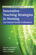 Image of the book cover for 'Innovative Teaching Strategies in Nursing and Related Health Professions'