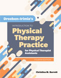 Image of the book cover for 'Dreeben-Irimia's Introduction to Physical Therapy Practice for Physical Therapist Assistants'