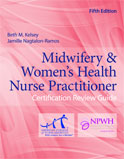 Image of the book cover for 'Midwifery & Women's Health Nurse Practitioner Certification Review Guide'