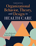 Image of the book cover for 'Organizational Behavior, Theory, and Design in Health Care'