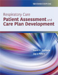 Respiratory Care: Patient Assessment and Care Plan Development
