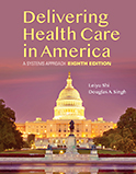 Image of the book cover for 'Delivering Health Care in America'