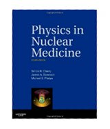 Image of the book cover for 'Physics in Nuclear Medicine'